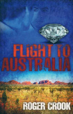 Flight To Australia - Roger Crook