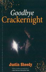 Goodbye Crackernight - Justin Sheedy