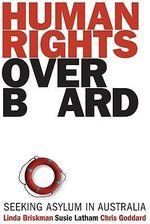 Human Rights Overboard : Seeking Asylum in Australia - Linda Briskman