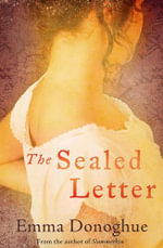 The Sealed Letter : A Novel - Emma Donoghue