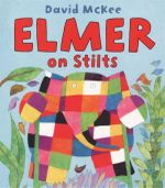 Elmer On Stilts - David McKee