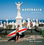Australia  :  150 Photographs - Rex Dupain