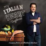 My Italian Heart : recipes from an Italian kitchen - Guy Grossi