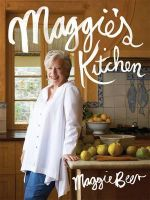 Maggie's Kitchen - Maggie Beer