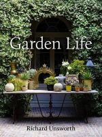 Garden Life - Richard Unsworth