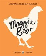 Maggie Beer : Lantern Cookery Classics  - Maggie Beer