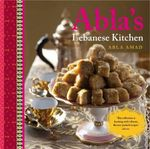 Abla's Lebanese Kitchen - Abla Amad