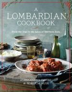 A Lombardian Cookbook - Alessandro Pavoni