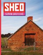 Shed - Simon Griffiths