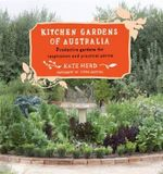 Kitchen Gardens of Australia - Kate Herd