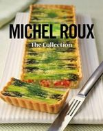 Michel Roux : The Collection - Michel Roux