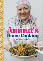Amina's Home Cooking : Signed Copies Available!*  - Amina Elshafei
