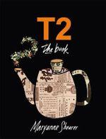 T2 : The Book - Maryanne Shearer