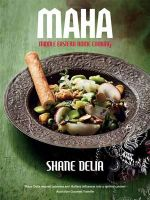 Maha : Middle Eastern Home Cooking - Shane Delia
