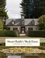Stuart Rattle's Musk Farm - Paul Bangay