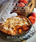 The Country Cookbook - Belinda Jeffery