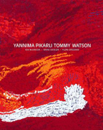 Yannima Pikarli Tommy Watson - Marie Geissler