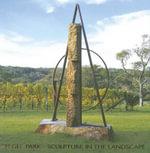 Elgee Park : Sculpture in the Landscape - Ken Scarlett