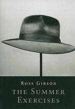 The Summer Exercises : New Writing - Ross Gibson