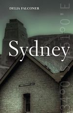 Sydney : City series - Delia Falconer