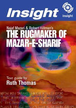 The Rugmaker of Mazar-e-Sharif : Insight Text Guide - Ruth Thomas