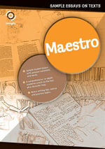 Maestro - Sample Essays on Texts - Insight Publications