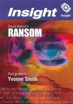 Ransom by David Malouf : Insight Text Guide - Yvonne Smith