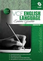VCE English Language Exam Guide : Exam Guide - Kirsten Fox