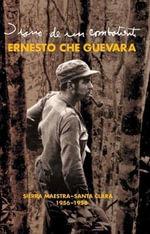 Diarios de La Sierra - Ernesto 'Che' Guevara