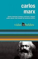 Carlos Marx :  The Communist Manifesto - Karl Marx