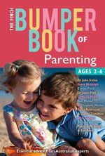 The Finch Bumper Book of Parenting (Ages 2-6) : Essential Advice from Australian Experts - Steve Biddulph
