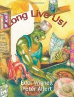 Long Live Us! - Edel Wignell