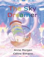 The Sky Dreamer - Anne Morgan