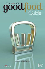 The Age Good Food Guide 2013 - Janne Apelgren