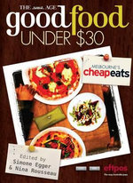 The Age Good Food Under $30 : Best Meals in Melbourne for Under $30