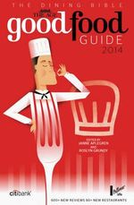 The Age Good Food Guide 2014 - Roslyn Grundy