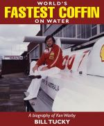 World's Fastest Coffin on Water : a Biography of Ken Warby - Bill Tucky
