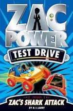 Zac Power Test Drive : Zac's Shark Attack : Zac Power Test Drive Series : Book 8 - H. I. Larry