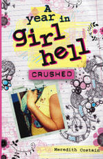 Crushed : Crushed - Meredith Costain