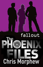 Fallout : The Phoenix Files : Book 5 - Chris Morphew