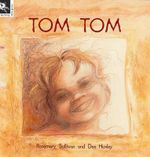 Tom Tom - Rosemary Sullivan