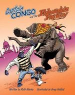Captain Congo and the Maharaja's Monkey - Ruth Starke