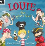 Louie the Pirate Chef - Simon Mitchell
