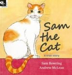 Sam the Cat - Sam Bowring