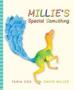 Millie's Special Something - Tania Cox