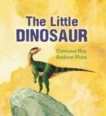 The Little Dinosaur - Catriona Hoy