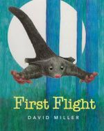 First Flight - David Miller