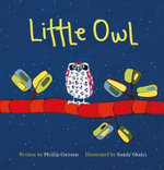 Little Owl - Phillip Gwynne