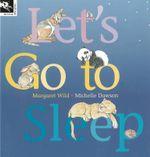 Let's Go to Sleep - Wild Margaret