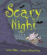 Scary Night - Gibbes Lesley